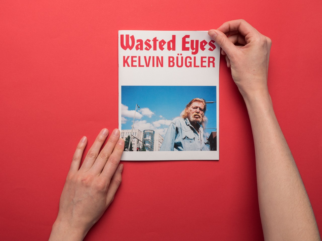 Kelvin Bugler My Wasted Eyes (a diary)